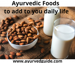 Ayurveda Food list to Add to Your Daily Life