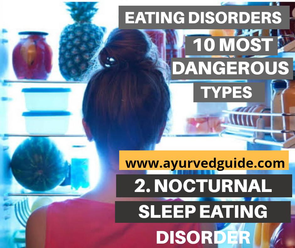 Eating disorders -Nocturnal Sleep Eating Disorder