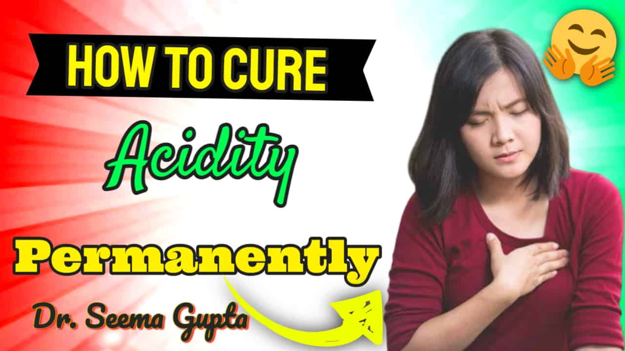 Acid Reflux - GERD Definition Heartburn - How to cure acidity permanently